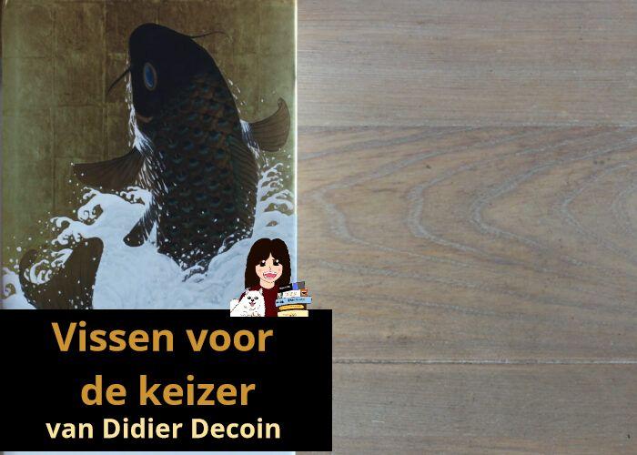 vissen-voor-de-keizer-didier-decoin_header