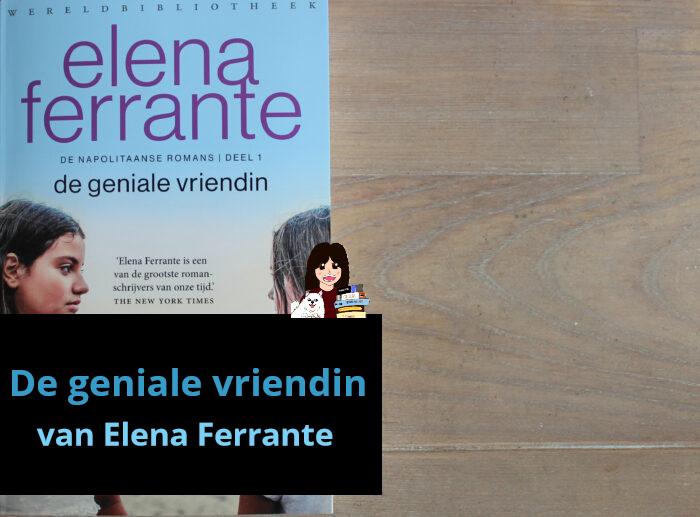 de-geniale-vriendin-1-elena-ferrante_header