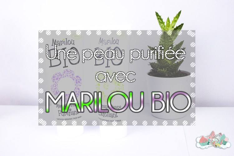 Revue Marilou bio - Une peau purifiée - EliseandCO