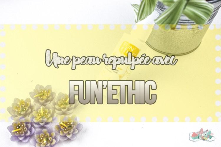 Une peau repulpée avec la crème de jour Fun'Ethic