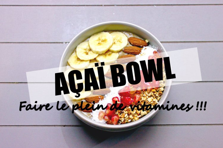 Acaï bowl-un-petit-déjeuner-plein-de-vitamine-elise-and-co