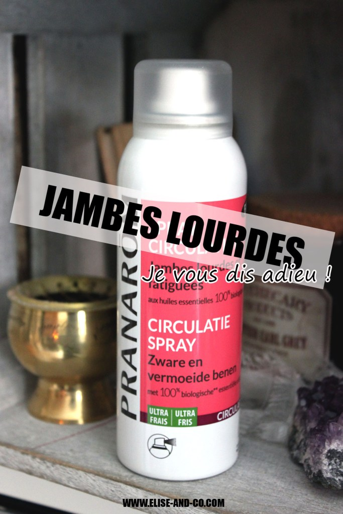 Dire adieu au jambes lourdes naturellement avec pranarom -pinterest- elise and co