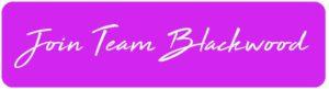 Join Team Blackwood
