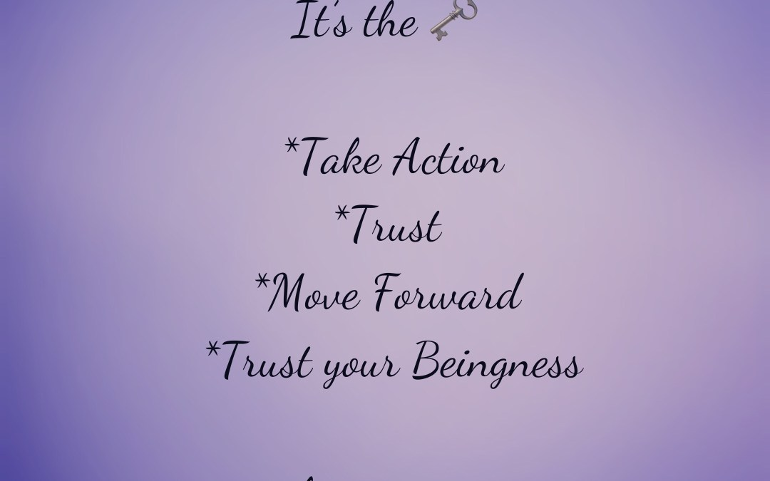 Trust! Expanding Our Inner Guidance