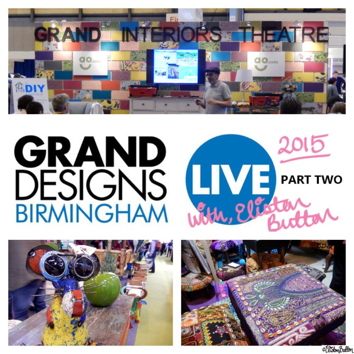 Grand Designs Live 2015 - Part Two with Eliston Button - Around Here...October 2015 at www.elistonbutton.com - Eliston Button - That Crafty Kid – Art, Design, Craft & Adventure.