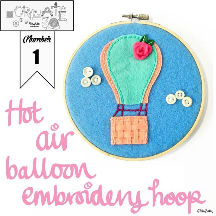 Hot Air Balloon Embroidery Hoop Wall Art by Eliston Button - Around Here…August 2016 at www.elistonbutton.com - Eliston Button - That Crafty Kid – Art, Design, Craft & Adventure.