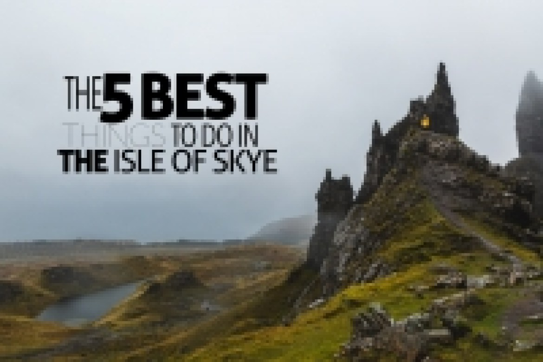 Isle of Skye things to do