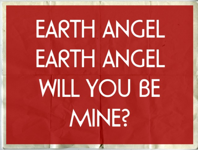 Earth angel lyrics