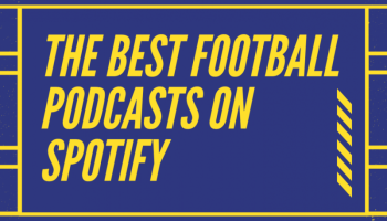 Best football podcasts on Spotify
