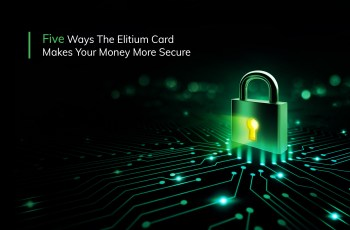 Five Ways The Elitium Card Makes Your Money More Secure