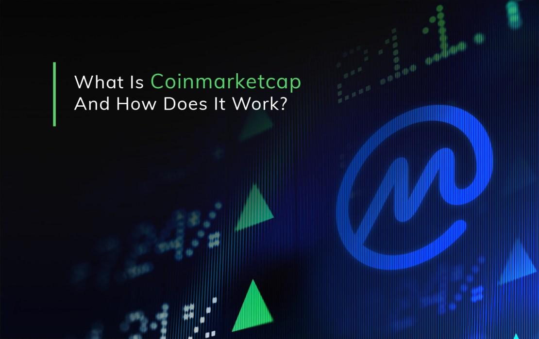 What is CoinMarketCap?