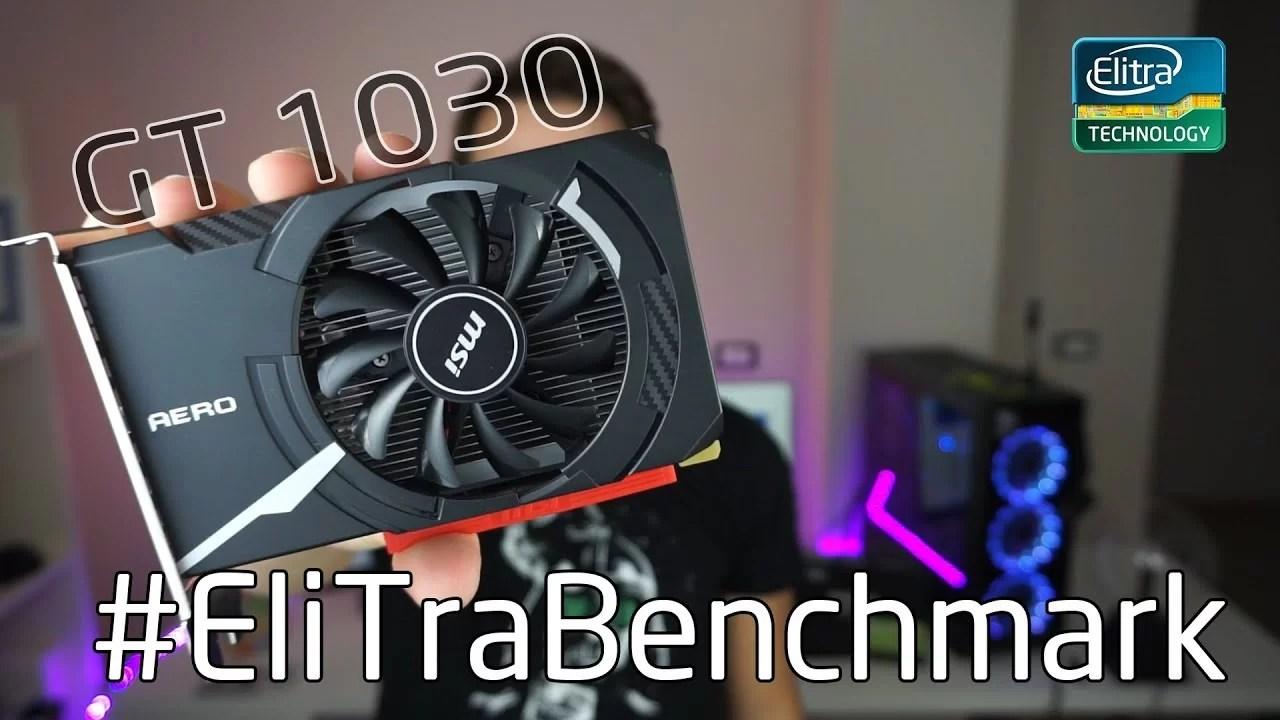 Benchmark MSI GT 1030 ITX – Scheda video a 60€