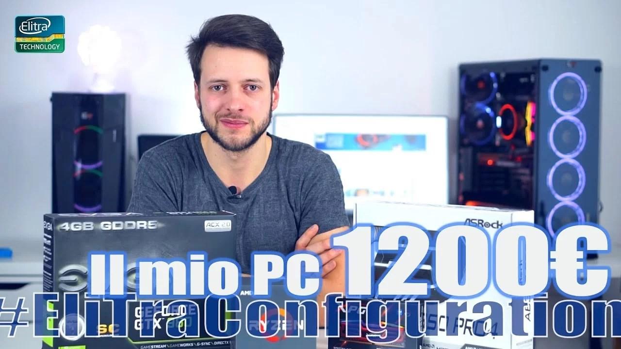 Configurazione PC 1200€ EDITING GAMING 2018