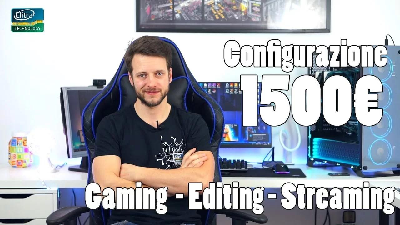 Configurazione PC 1500€ – Giugno 2018