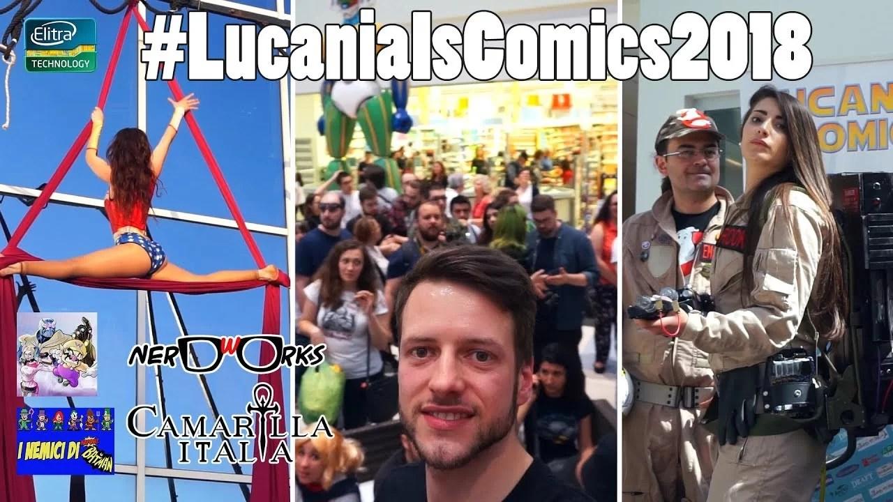 Lucania Is Comics – #LIC2018 #ELITRAVLOG