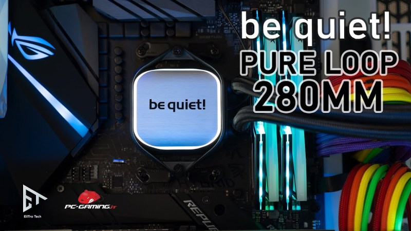 be quiet! Pure Loop 280mm | Il Dissipatore ETERNO !