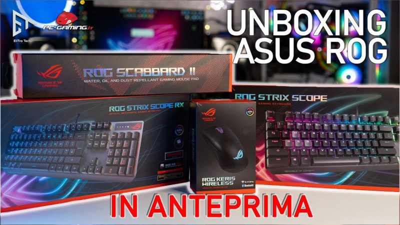 Unboxing ASUS ROG Tastiera STRIX SCOPE RX Mouse KERIS WIRELESS e Mouse Pad SCARBARD II