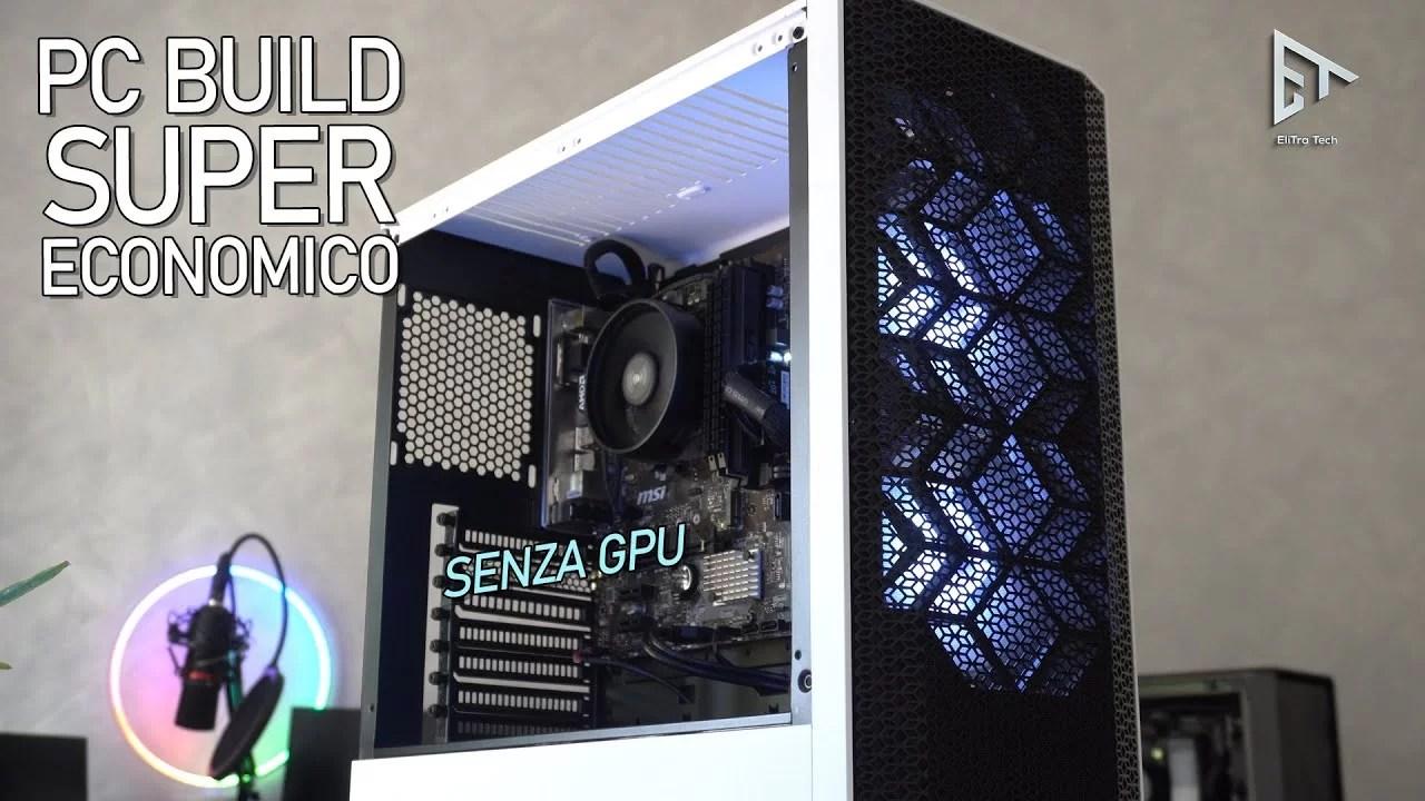 PC BUILD super economico per Studio Ufficio Gaming SENZA GPU!