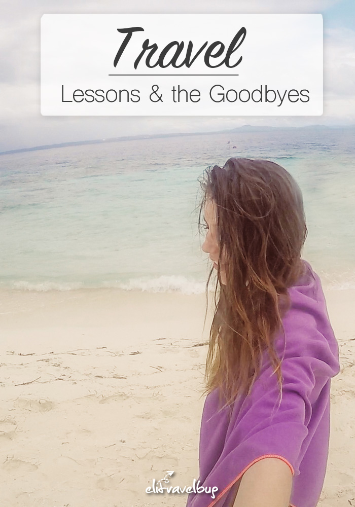 Travel Lessons And The Goodbyes-PIN