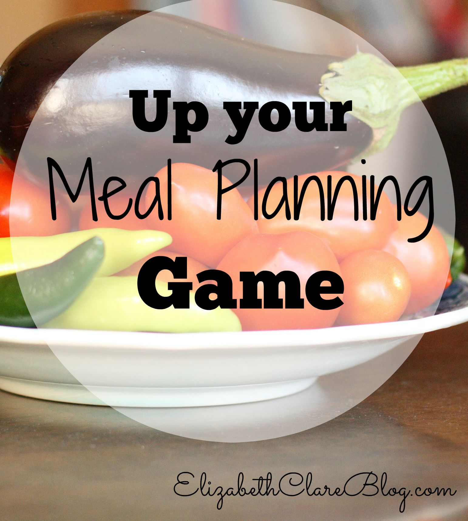 Basic Strategies To Up Your Meal Planning Game