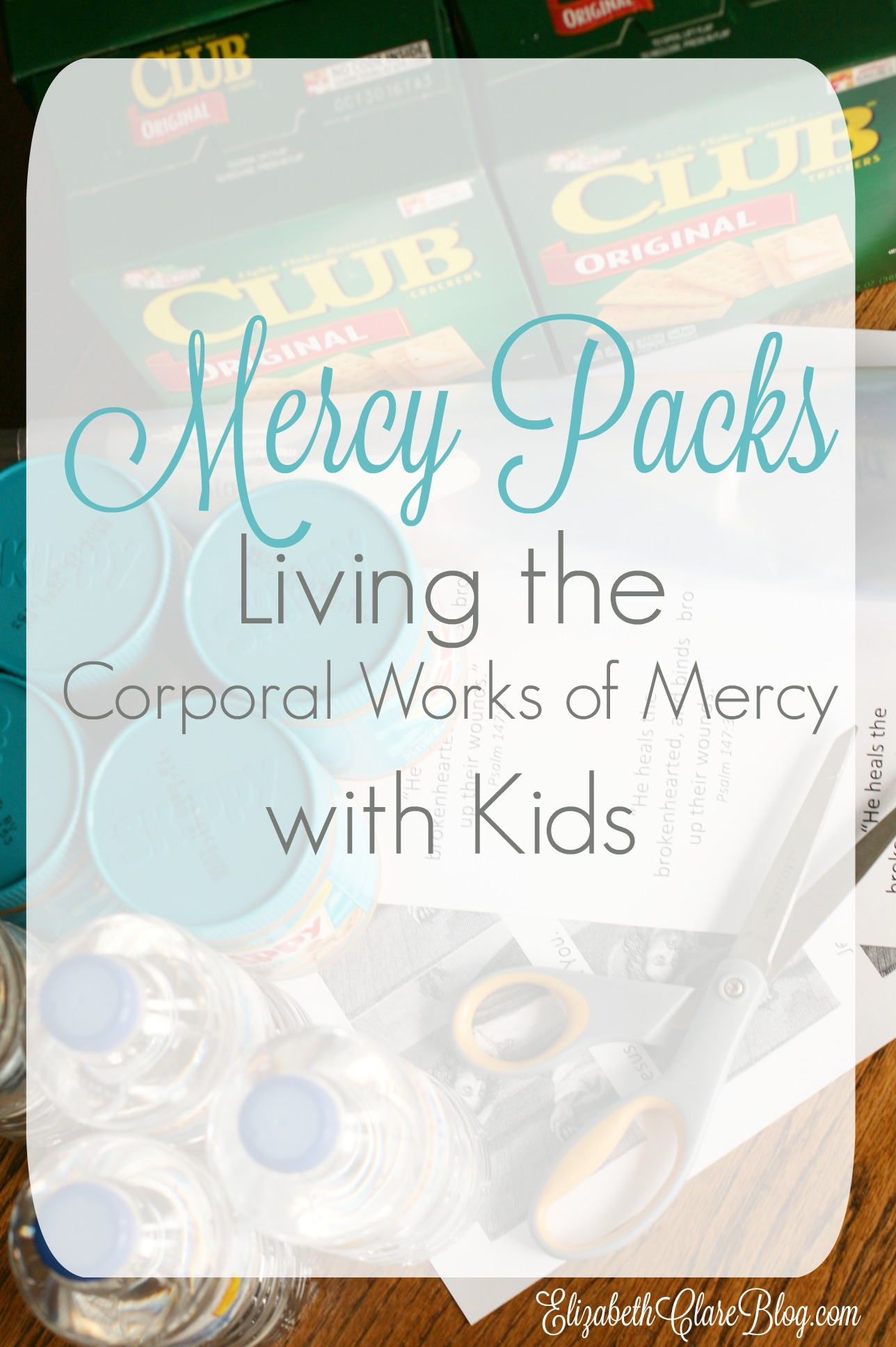 Mercy Packs Living The Corporal Works Of Mercy With Kids