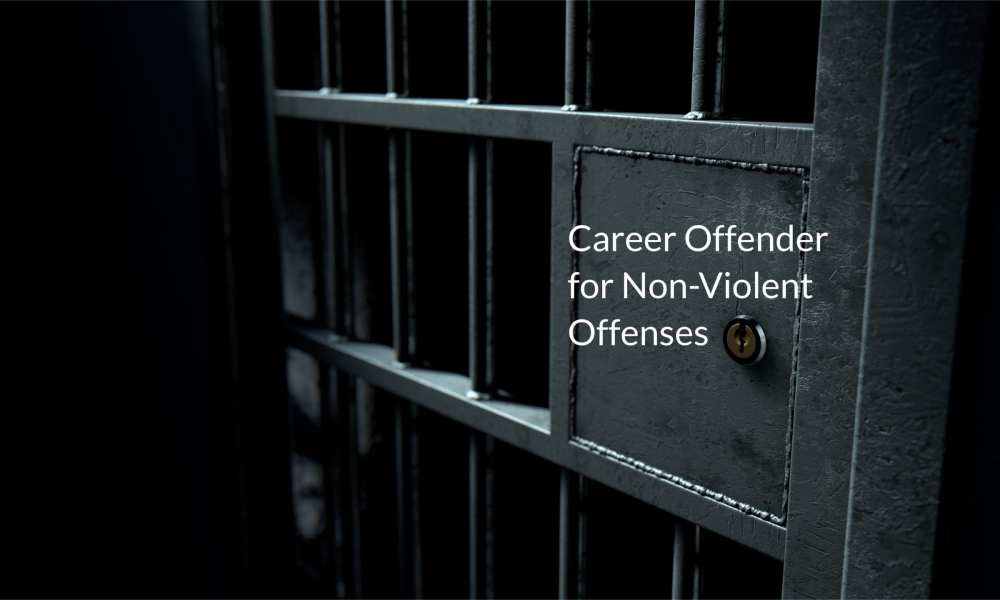 career offender for non-violent offenses