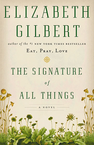 """The Signature of All Things"""