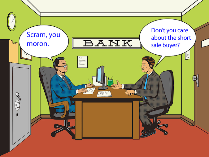 Banks Do Not Care About Your Short Sale