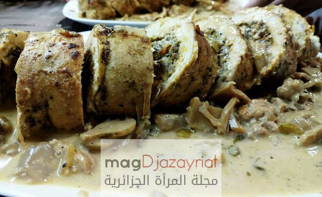 الطبخ الجزائري العصري:دجاج رولي بالمرقاز وصلصة الفطر