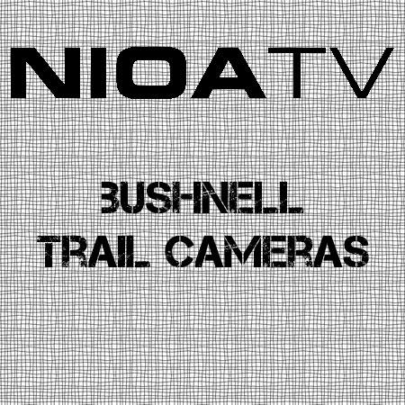 NIOA TV ~ Bushnell Trail Cameras. • Elk's Hunting & Fishing