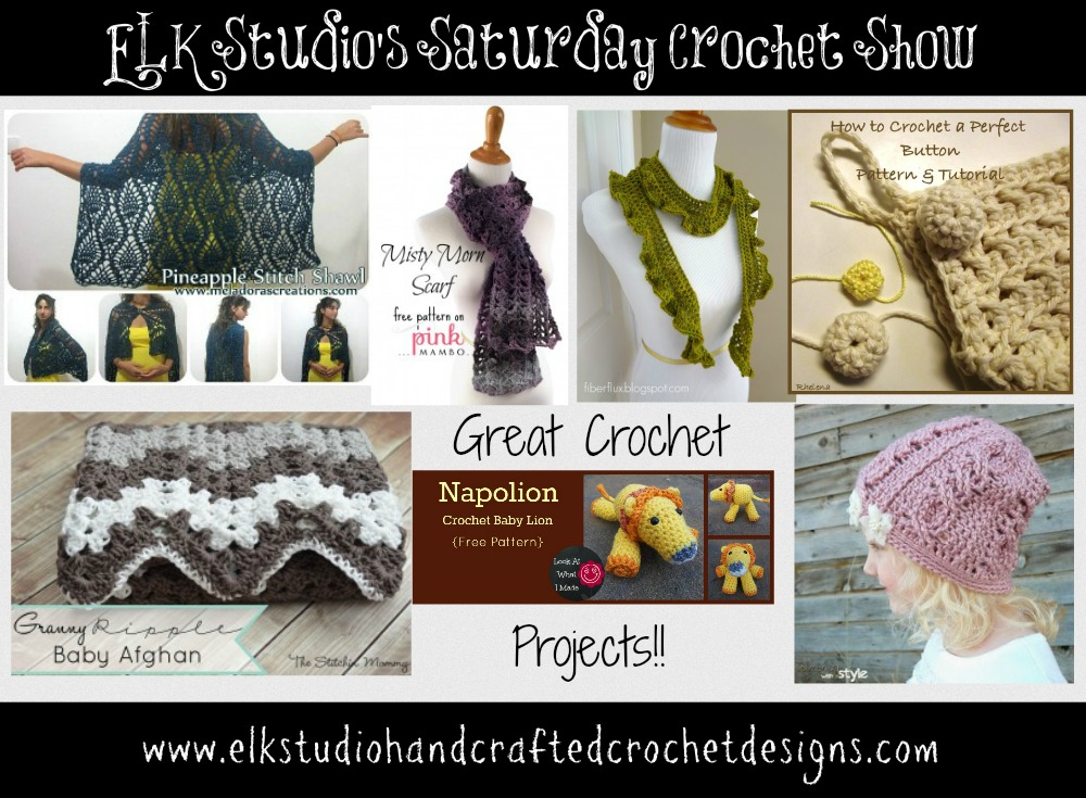 ELK Studio's Saturday Crochet Show Week #9