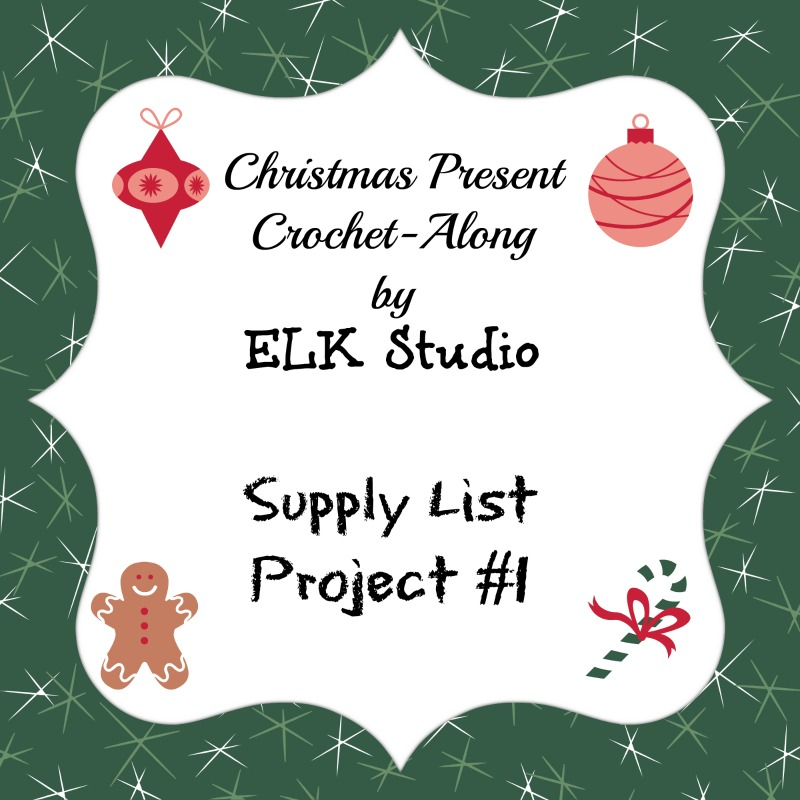 Christmas Present Crochet-Along Project List #1 by ELK Studio