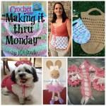 """Making it thru Monday"" Crochet Review #92"