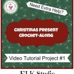 Christmas Present Crochet-Along Project #1 Tutorial