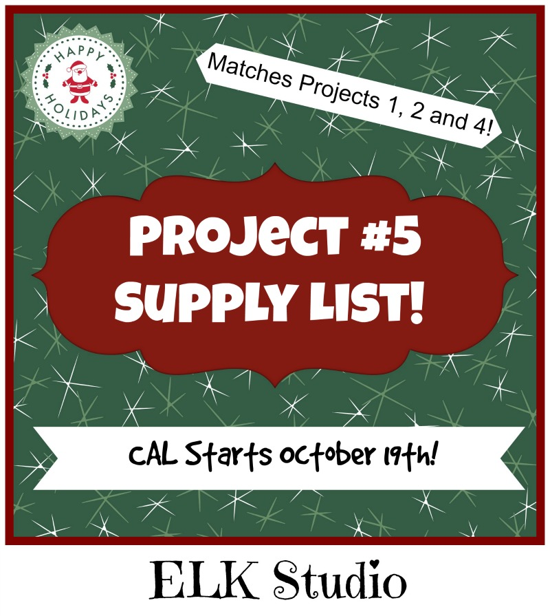 Supply List Project #5 for the Christmas Present CAL
