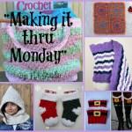 Making it thru Monday Crochet Review 101