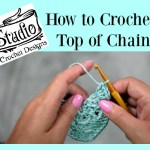Crochet in Top of the Chain 3 Stitch
