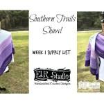 Southern Trails Shawl Week 1 Supply List