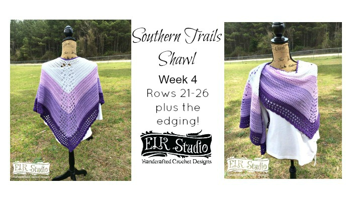 Southern Trails Shawl Week 4