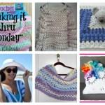 Making it thru Monday Crochet Review #137