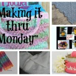 Making it thru Monday Crochet Review #138
