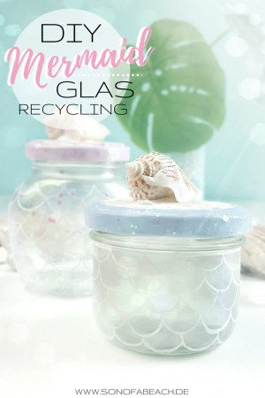 diy glas rercycling upcacling mermaid maritim meerjungfrau