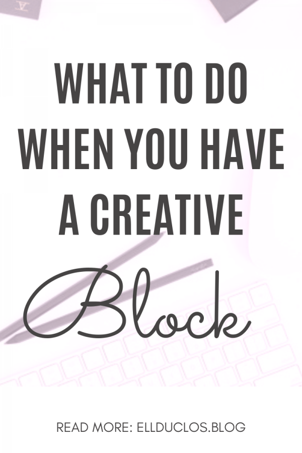 What to do when you have writer's block. Tips to overcome a creative block