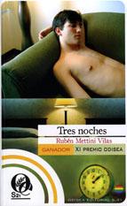 Tres noches. Rubén Mettini Vilas.