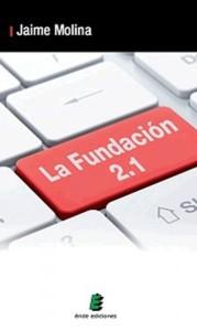 La Fundación 2.1, de Jaime Molina