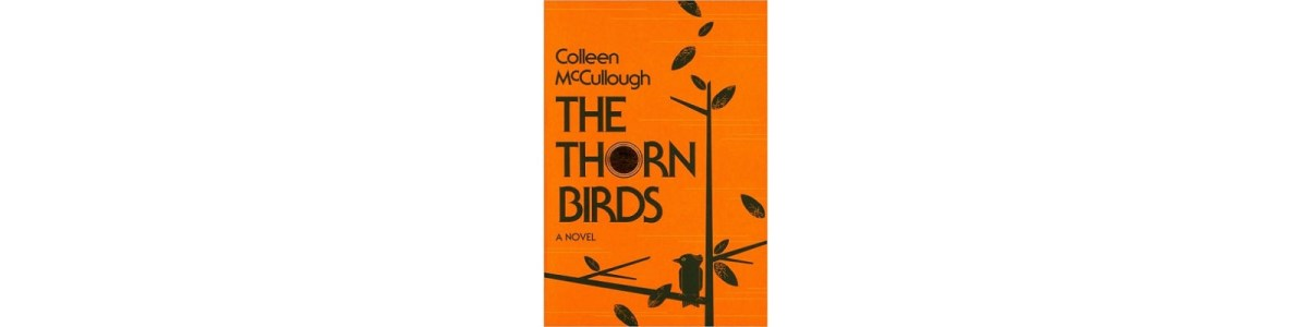 The Thorn Birds by Colleen McCullough | Book Review