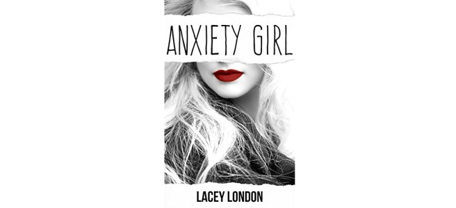 Anxiety Girl by Lacey London book cover