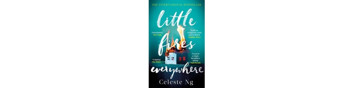 Little Fires Everywhere by Celeste Ng   Book Review