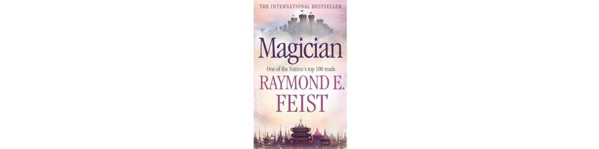 Magician by Raymond E. Feist | Book Review