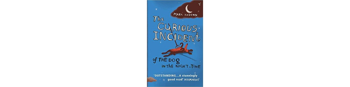 The Curious Incident of the Dog in the Night-Time by Mark Haddon | Book Review